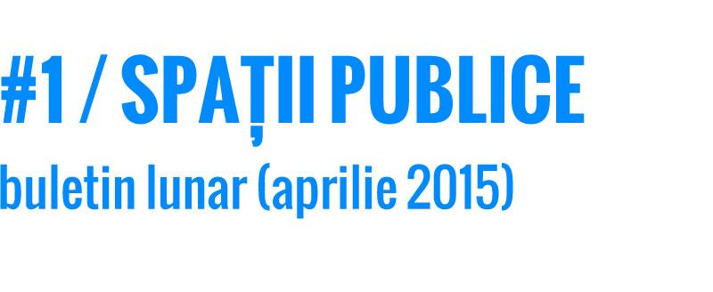 201504_spatii-publice_buletin_web