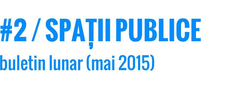 201505_spatii-publice_buletin_web