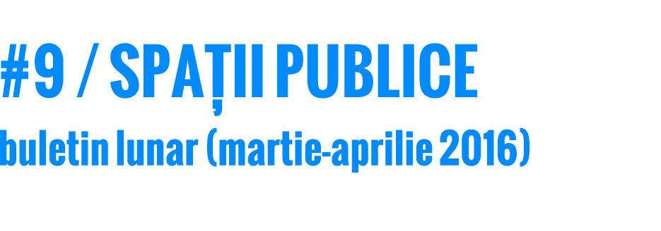 201603-04_spatii-publice_buletin_web