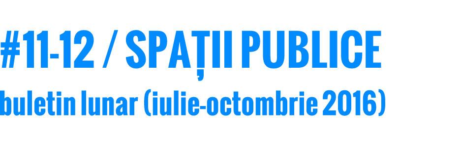 201607-10_spatii-publice_buletin_web